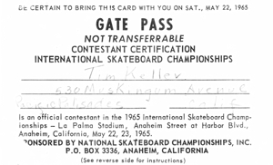 International Skateboard Championships, Anaheim 1965, Gate Pass